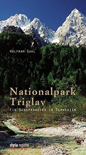 Nationalpark Triglav: Ein Bergparadies in Slowenien