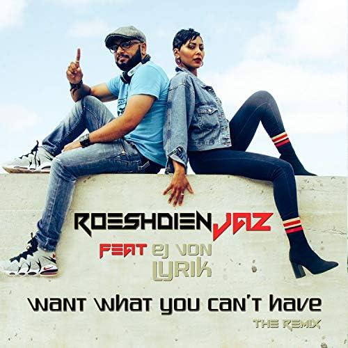 Roeshdien Jaz feat. E.J. von Lyrik