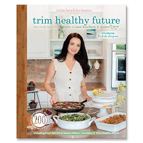 Trim Healthy Future: The Trim Healthy Future of our kitchen & yours