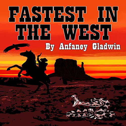 Fastest in the West audiobook cover art