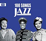 100 Songs Jazz, Swing, New Orleans, Classics Jazz Songs & Standards [4CD]...