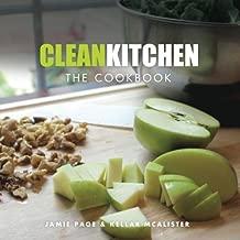 Clean Kitchen: The Cookbook