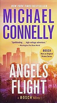 Angels Flight  A Harry Bosch Novel 6