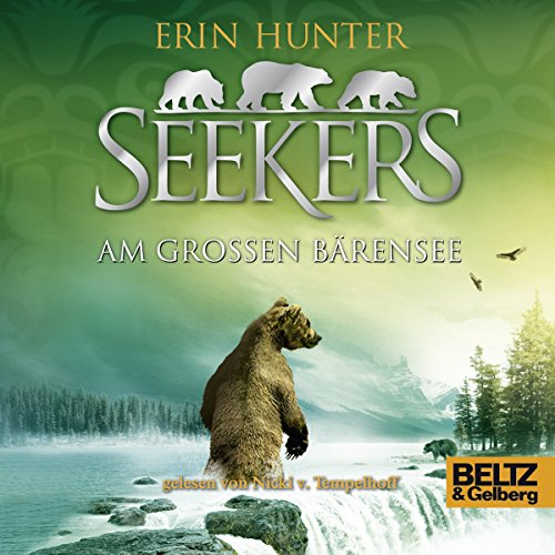 Am Großen Bärensee     Seekers 2              By:                                                                                                                                 Erin Hunter                               Narrated by:                                                                                                                                 Nicki von Tempelhoff                      Length: 6 hrs and 51 mins     Not rated yet     Overall 0.0
