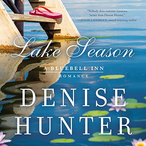 Lake Season: A Bluebell Inn Romance, Book 1