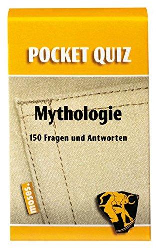 Pocket Quiz Mythologie: 150 Fragen und Antworten (Pocket Quiz / Ab 12 Jahre /Erwachsene)