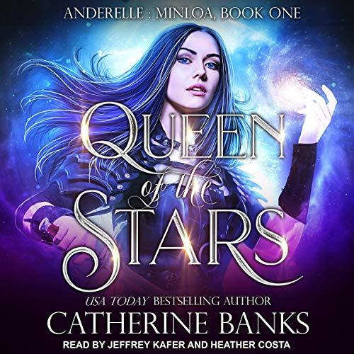 Queen of the Stars Audiobook By Catherine Banks cover art
