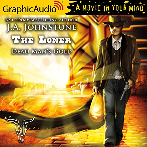 Dead Man's Gold [Dramatized Adaptation] cover art
