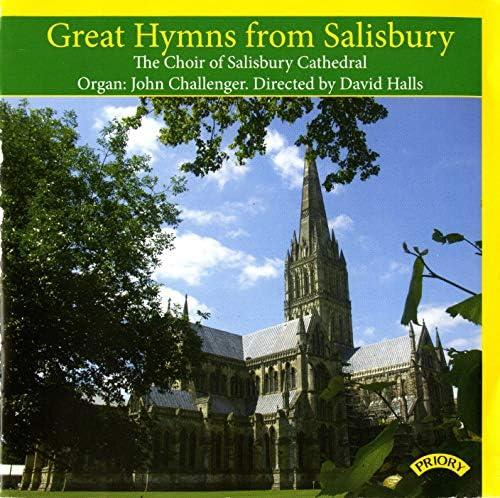 Salisbury Cathedral Choir, John Challenger & David Halls