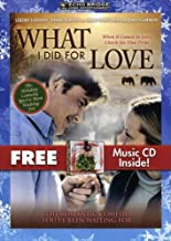 What I Did for Love A Romantic Christmas