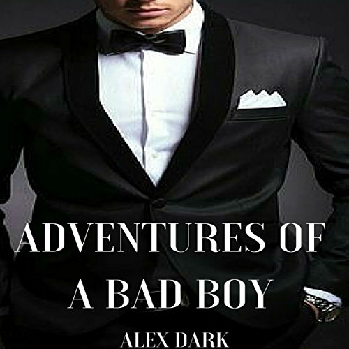 Adventures of a Bad Boy audiobook cover art