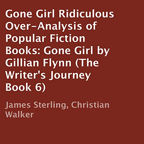 Ridiculous Over-Analysis of Popular Fiction Books: Gone Girl by Gillian Flynn audiobook cover art