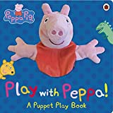 Peppa Pig: Play with Peppa Hand Puppet Book [Paperback] NA
