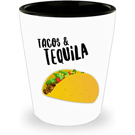 Tacos Are Tasty shot glass