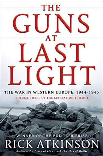Image of The Guns at Last Light: The War in Western Europe, 1944-1945 (The Liberation Trilogy, 3)