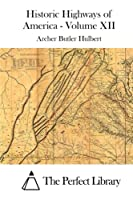 Pioneer Roads and Experiences of Travelers (Volume II) 1512014559 Book Cover
