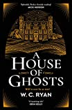A House of Ghosts: The perfect atmospheric golden age mystery to escape into (English Edition)