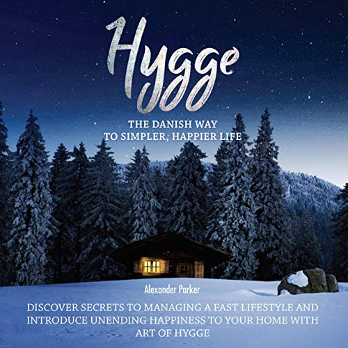 Hygge: The Danish Way to Simpler, Happier Life cover art