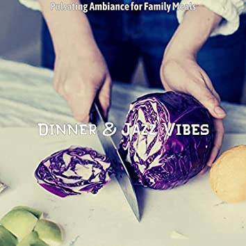 Pulsating Ambiance for Family Meals