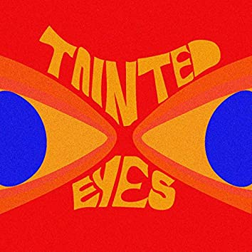 Tainted Eyes