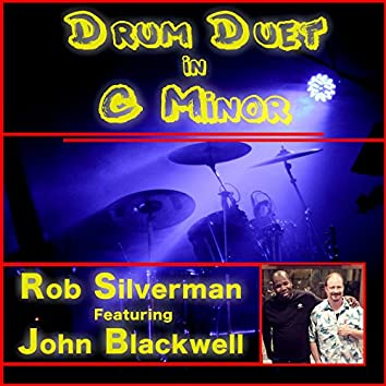 Drum Duet in C Minor (feat. John Blackwell, Eric Marienthal & Michael Silverman)
