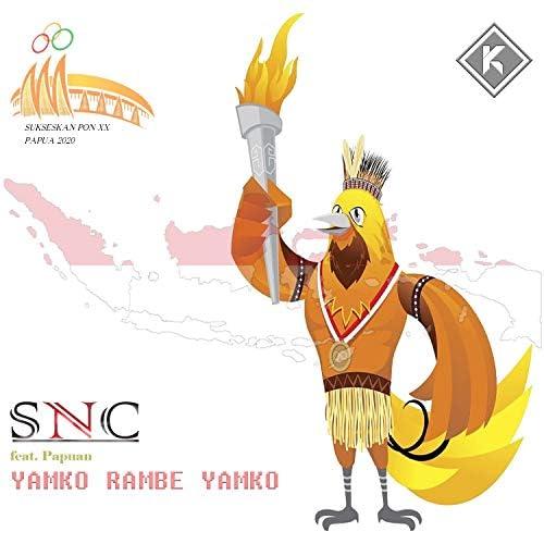 SNC feat. Papuan