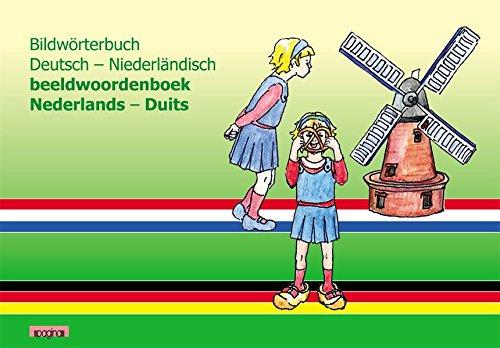 Bildwörterbuch Deutsch - Niederländisch beeldwoordenboek Nederlands - Duits