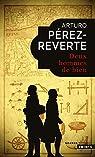 Deux hommes de bien par Pérez-Reverte