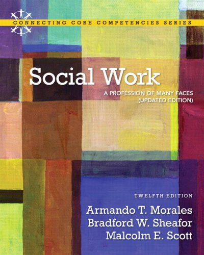 Social Work: A Profession of Many Faces (Updated Edition) (12th Edition)