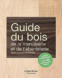 livre Guide du bois, de la menuiserie et de l'ébénisterie