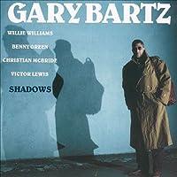 Shadows by GARY BARTZ (2015-03-18)