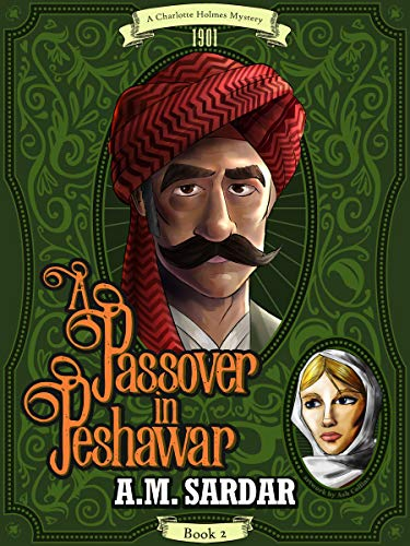 A Passover in Peshawar (A Charlotte…