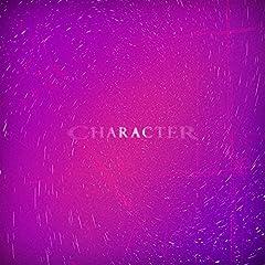 ACAね(ずっと真夜中でいいのに。) × Rin音 Prod by Yaffle「Character」のCDジャケット