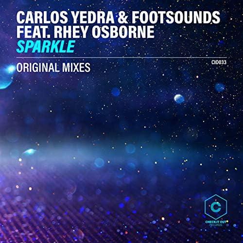 Carlos Yedra, Footsounds & Rhey Osborne