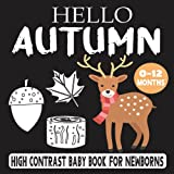 Hello Autumn, High Contrast Baby Book For Newborns , 0-12 Months: Baby Visual Stimulation Pictures for Infants