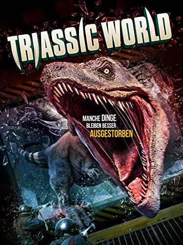 Triassic World: Manche Dinge bleiben besser ausgestorben [dt./OV]