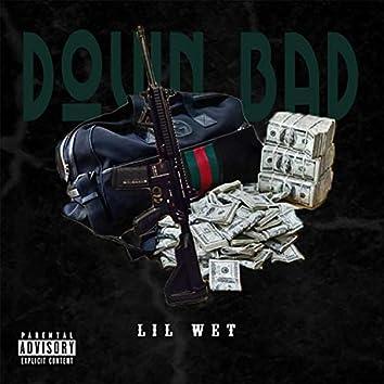 Down Bad