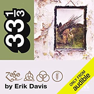 Led Zeppelin's Led Zeppelin IV (33 1/3 Series)                    By:                                                                                                                                 Erik Davis                               Narrated by:                                                                                                                                 Fred Berman                      Length: 4 hrs and 35 mins     54 ratings     Overall 3.5