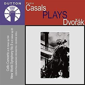 Pablo Casals Plays Dvorak