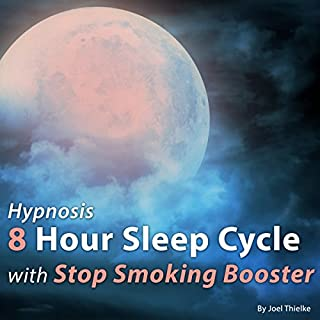 Hypnosis 8 Hour Sleep Cycle with Stop Smoking Booster audiobook cover art