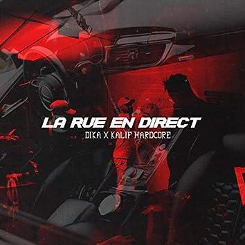La rue en direct (feat. Kalif Hardcore)