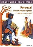 Perceval ou le Conte du graal - Flammarion - 03/12/2013