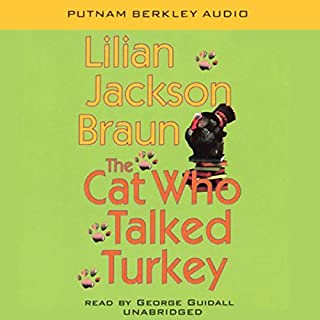 The Cat Who Talked Turkey                   By:                                                                                                                                 Lilian Jackson Braun                               Narrated by:                                                                                                                                 George Guidall                      Length: 4 hrs and 6 mins     215 ratings     Overall 4.0