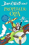 Propeller-Opa - David Walliams