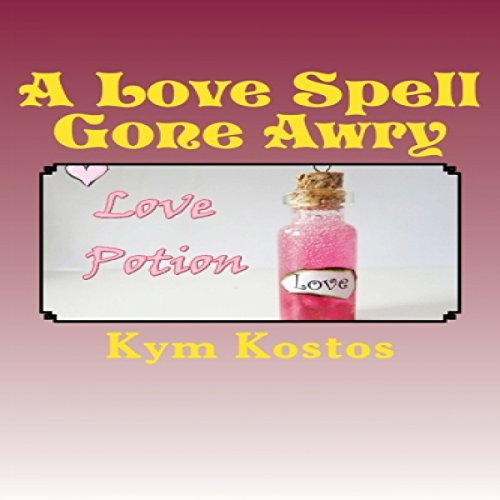A Love Spell Gone Awry audiobook cover art