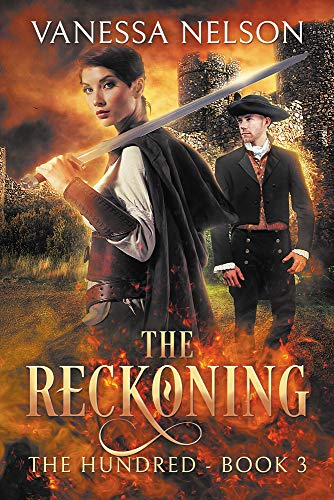 The Reckoning: The Hundred - Book 3 by [Vanessa Nelson]