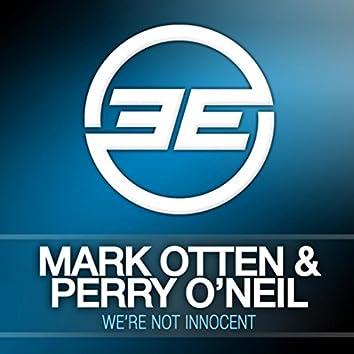 We're Not Innocent