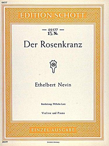 Der Rosenkranz: Violine und Klavier. (Edition Schott Einzelausgabe)