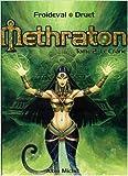 Méthraton, tome 2 - Le crâne de Druet (Dessins),Froideval (Scenario) ( 22 octobre 2003 ) - 22/10/2003