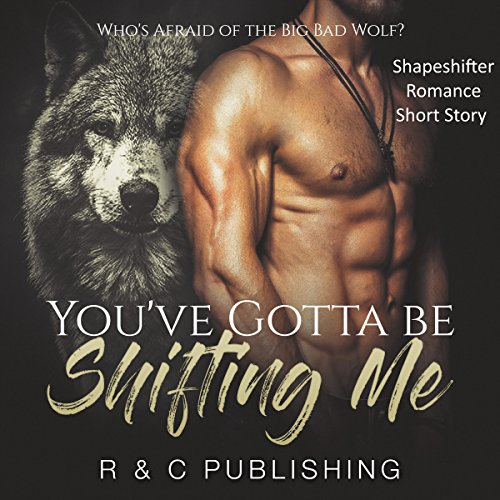 You've Got to Be Shifting Me audiobook cover art